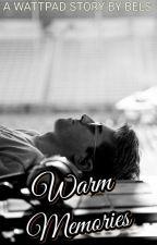 WARM MEMORIES by __bels
