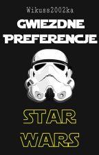 Gwiezdne Preferencje | Star Wars by Wikuss2002ka