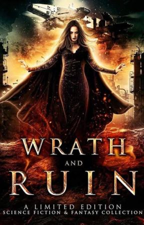 Wrath and Ruin Sample by TaraWest