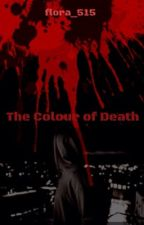 The Colour Of Death by amrysdrune78