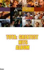TOTA : Greatest Hits Album by dcostavidal