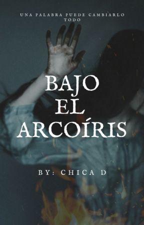 Bajo el Arcoiris (PRÓXIMAMENTE) by xChicaD