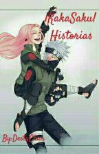 ¡Kakasaku! Historias  by DestyChan