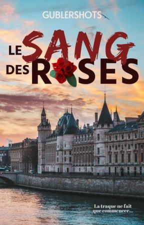 Roses de Sang by gubeshots