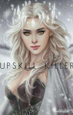 Upskill Killer by _claudine_20