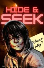 ♧hide and seek♧  (Jeff The Killer X Reader)               by th3_w4nt3d_g1rl