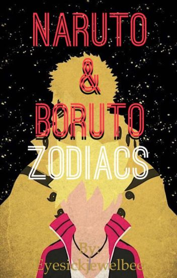 Naruto & Boruto Zodiacs