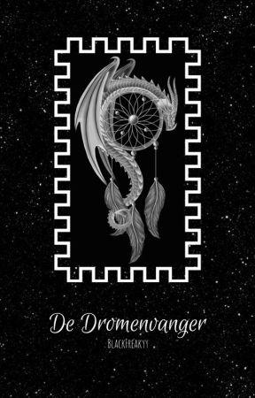 de Dromenvanger by BlackFreakyy