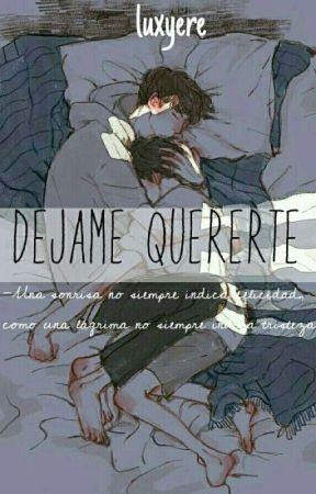 Déjame Quererte [LGBT/BL]  by Luxyere