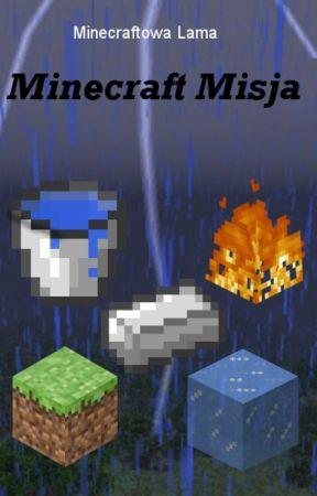 Minecraft Misja by Minecraftowa_Lama