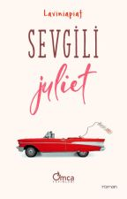 Sevgili Juliet by laviniapiaf
