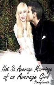 Not So Average Marriage of an Average Girl - Taylor Lautner Fan Fiction by StrongLovaticJB
