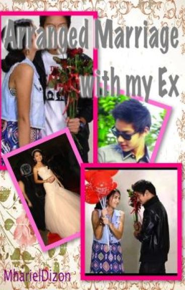 Arranged Marriage with my Ex (KathNiel)