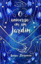 O Universo Em Um Jardim - Degustação by SrtFlorencio