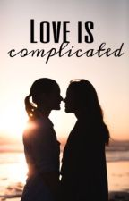 Love is complicated by unzertrennlxch