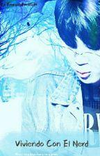 Viviendo con el nerd  YoonMin  by FransitaFresita111