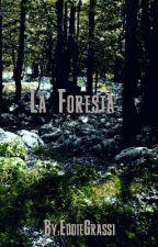 La Foresta by EddieGrassi