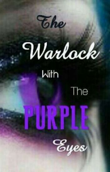 The Warlock With The Purple Eyes