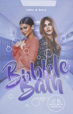 BUBBLE BATH ◌ ORIGINAL STORY by LoksNals