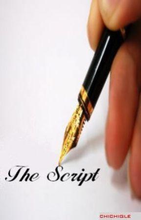 The Script (fin) by Chichigle