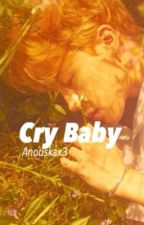 울보 Cry Baby by Anouskax3