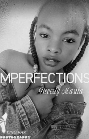 Imperfections by Masita_ke