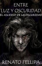 El Ascenso de la Oscuridad by Mewpher