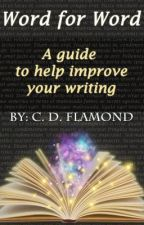 Word for Word: A guide to improve your writing by chaos_flare