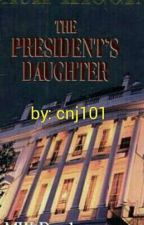 The President Daughter   by cnj101