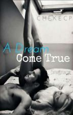 A Dream Come True FR by DenOnce