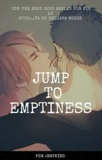 Jump to emptiness. by Natkido