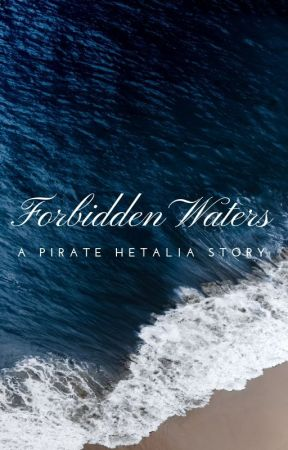 Forbidden Waters: Pirate! Hetalia by Aph_Drabbles
