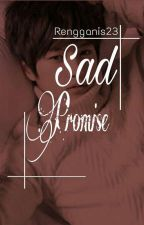 Sad Promise by Myeomyeongie_