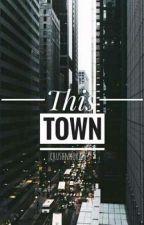 This Town • [njh] by crushnhoran