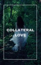 Collateral love by namelessjuls_