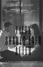 Fifty Shades Ever After? by evcane