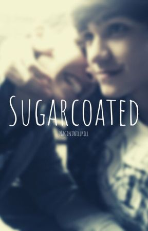 Sugarcoated (BoyXBoy) by NaginiWillKill