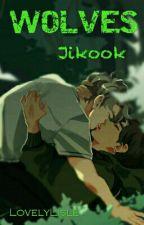 Wolves || Jikook ✔ by LovelyLisle