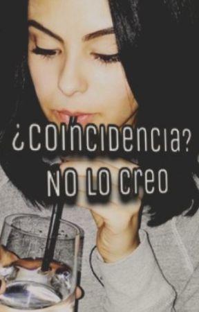 ¿Coincidencia? No lo creo. by OlgaMendes08