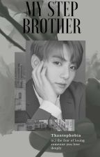 My Stepbrother// Jeon Jungkook x Reader [COMPLETED] [EDITING] by fluffyjeons
