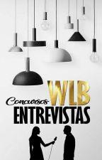 Entrevistando Em WLB by projeto-concurso