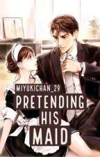 Pretending His Maid by YuriYuukiChan_29