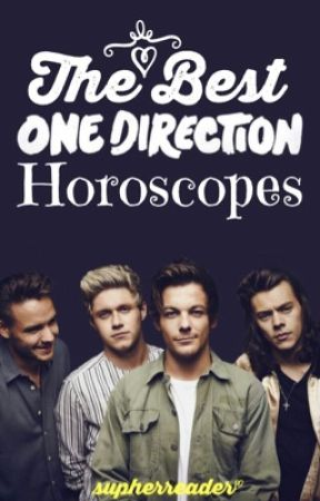 The Best One Direction Horoscopes by Supherreader