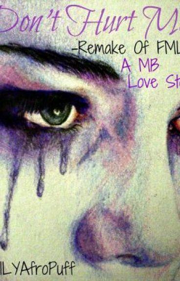 Don't Hurt Me by ILYAfroPuff