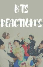 BTS Reactions by _Bxngtxngxrl_