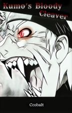Kumo's Bloody Cleaver by DemonicThotSlayer