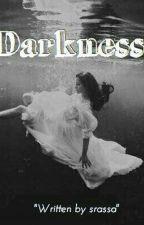 DARKNESS by Srassa