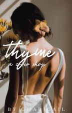 thyme - a cover shop  by ohabigail