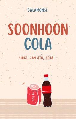 Đọc truyện [oneshot]   soonhoon   cola❣️