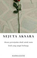 Sejuta Aksara 2. by Rahmaadanii